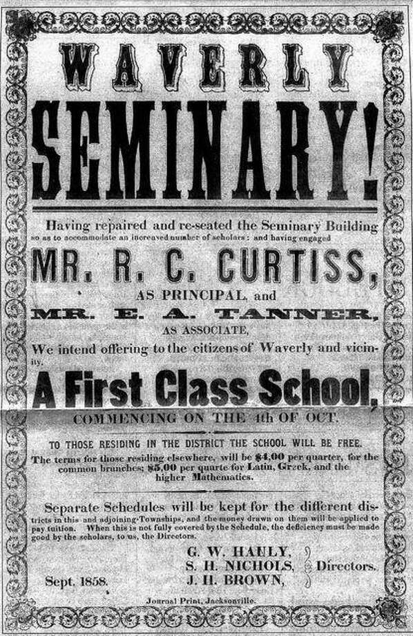 This 1858 poster was used, in part, to announce the completion of repairs to Waverly Seminary in Waverly. The E.A. Tanner listed here went on to serve as president of Illinois College from 1882 until his death in 1892.