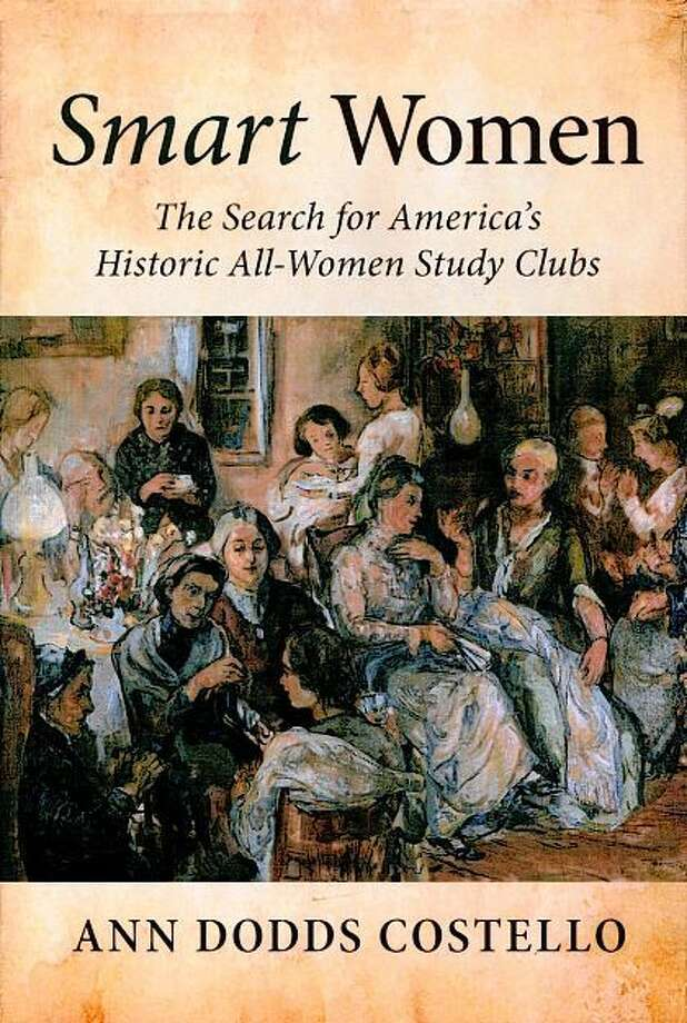 """Smart Women: The Search for America's Historic All-Women Study Clubs"" is a recently published book that features Jacksonville's six historic women's literary societies in its chapter on Illinois clubs. Photo: Image From ""Smart Women"""