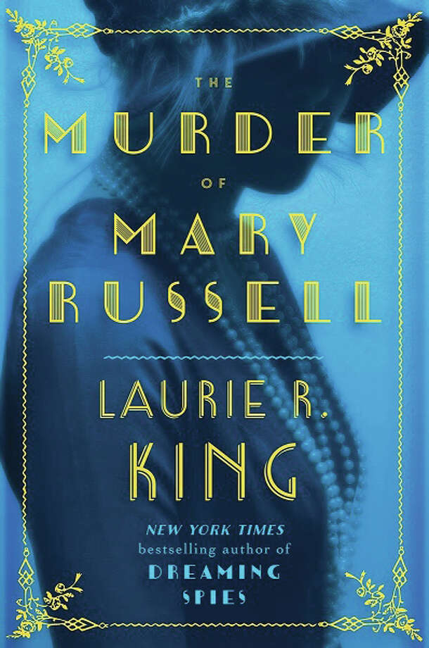 """""""The Murder of Mary Russell,"""" by Laurie R. King, New York Times bestselling author Photo: For The Telegraph"""