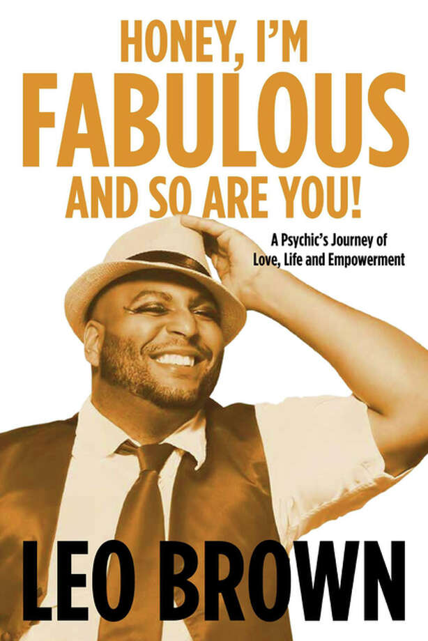 """Honey, I'm Fabulous and So Are You!"" pulls no punches about the life of psychic medium Leo Brown, of Belleville, in his first book, an autobiography."