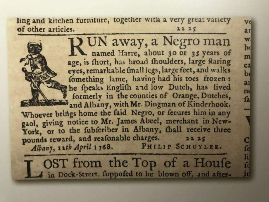 "A 1768 ad for Harre, a runaway from the Philip Schuyler household, which is included in a published collection of such ads (""In Defiance,"" 2016, by Susan Stessin-Cohn and Ashley Hurlburt-Biagini) and is on display at Schuyler Mansion."
