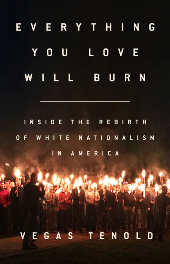 Everything You Love Will Burn: Inside the Rebirth of White Nationalism in America Photo: Nation, Handout / Handout