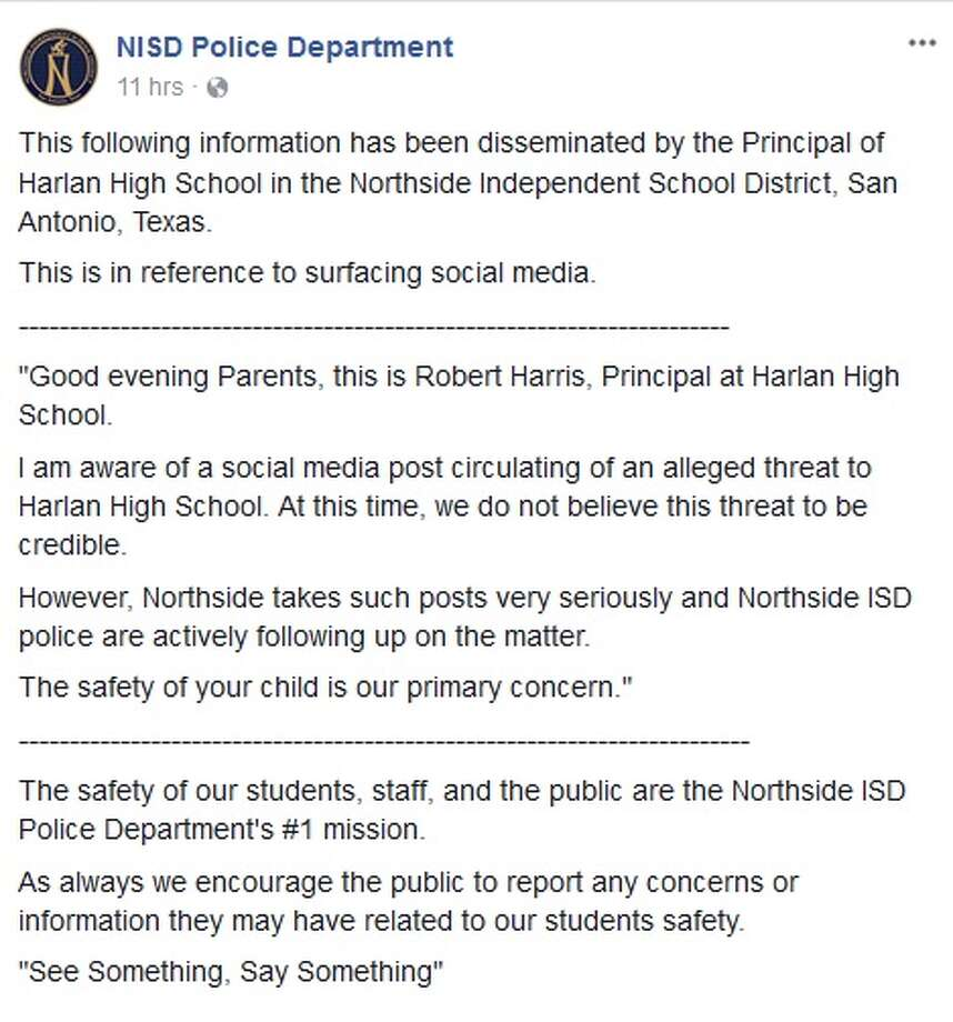 "Northside Independent School DistrictSan Antonio, TXA threat against Harlan High School was made on social media. District officials said the threat was not ""credible."" Photo: Facebook Screengrab"