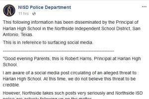 """Northside Independent School District   San Antonio, TX  A threat against Harlan High School  was made  on social media. District officials said the threat was not """"credible."""""""