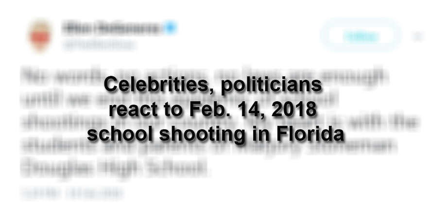Celebrities and politicians react to the shooting at Marjory Stoneman Douglas High School on Feb. 14, 2017 in Parkland, Florida.  Photo: Twitter