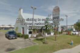 Keep clicking to see Houston's cleanest restaurants from December of 2017
