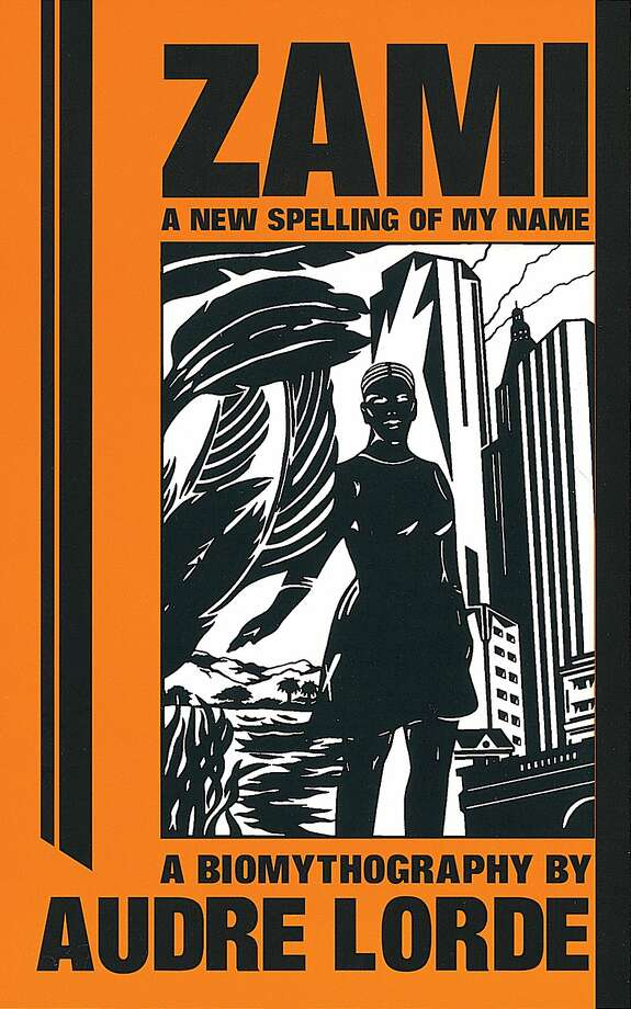 """Zami: A New Spelling of My Name,"" by Audre Lorde Photo: Penguin Random House"