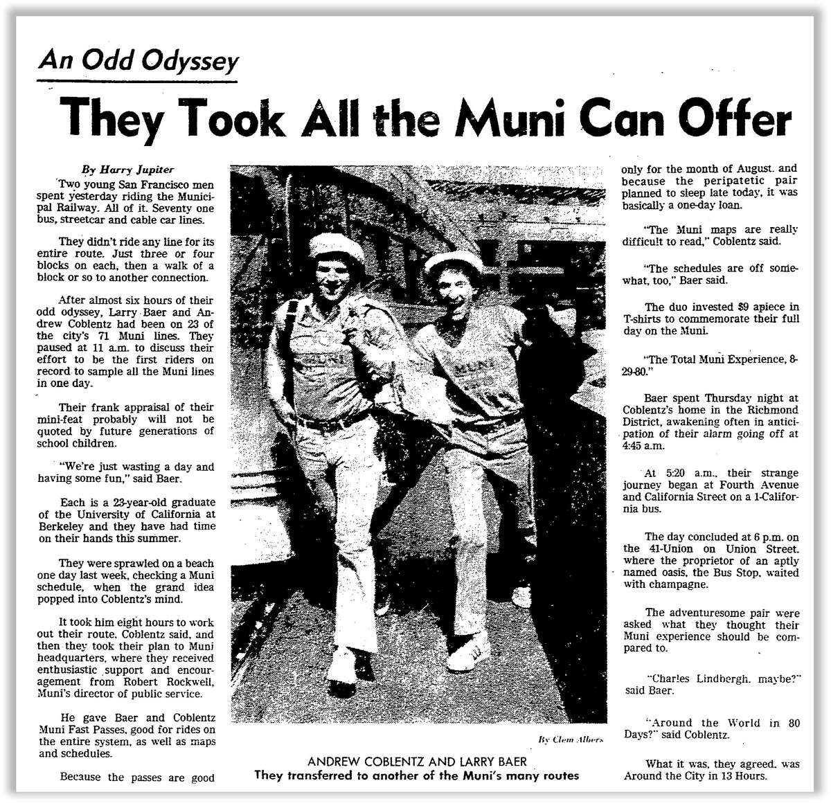 The Chronicle's1980 story onLarry Baer and his friendAndrew Coblentz, who rode every Muni bus line in one day and called it the Total Muni Experience.