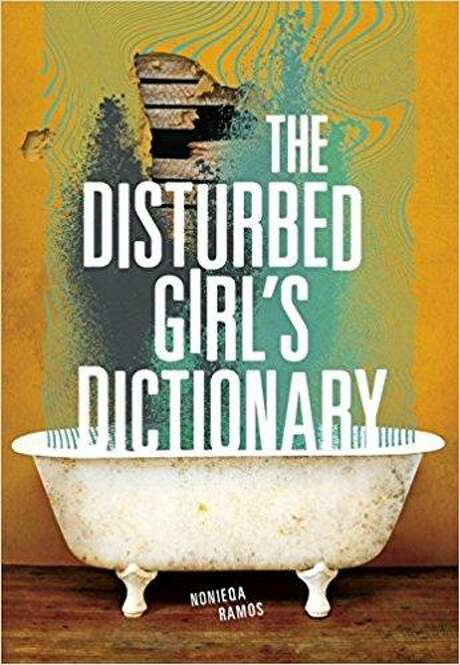 """The Disturbed Girl's Dictionary,"" by NoNieqa Ramos, Carolrhoda Lab, $17.99 Photo: Carolrhoda"