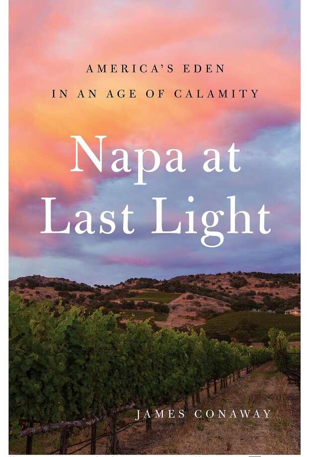 """Napa at Last Light"" Photo: Simon & Schuster"