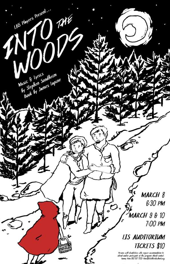 """The Litchfield High School Players musical production of """"Into the Woods"""" will be presented in the Litchfield Intermediate School auditorium, March 8-10: Thursday at 6:30 p.m. and Friday and Saturday at 7 p.m. As the result of a curse, a once-beautiful witch, and a baker and his wife, are childless. Three days before the rise of a blue moon, they venture into the forest to find the ingredients that will reverse the spell. During their journey, they meet Cinderella, Little Red Riding Hood, Rapunzel and Jack, each one on a quest to fulfill a special wish. Tickets are $10. For more information call Tammy Knox at LHS 860-567-7530 Photo: Poster Courtesy Of Litchfield High School"""