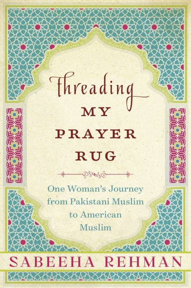 "The David M. Hunt Library in Falls Village will host author Sabeeha Rehman on Saturday March 17 for a reading and discussion of her memoir, ""Threading My Prayer Rug."" Photo: Photo Contributed By Sabeeha Rehman"