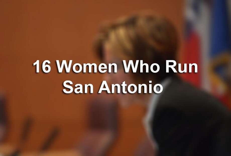 Click through the gallery to view the 16 women who run San Antonio.