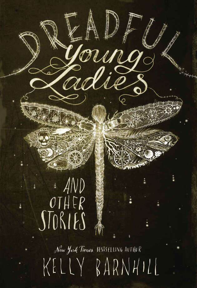 """Dreadful Young Ladies and Other Stories"" by Kelly Barnhill (Amazon) Photo: Amazon / Minneapolis Star Tribune"