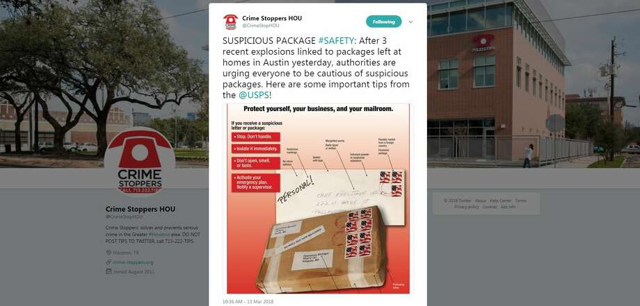 Several Houston-area law enforcement agencies began sharing a USPS poster detailing these tips soon after police in Austin began investigating a seemingly connected string of bombings throughout the city that left two people dead and another in critical condition. Photo: Twitter / @CrimeStopHOU