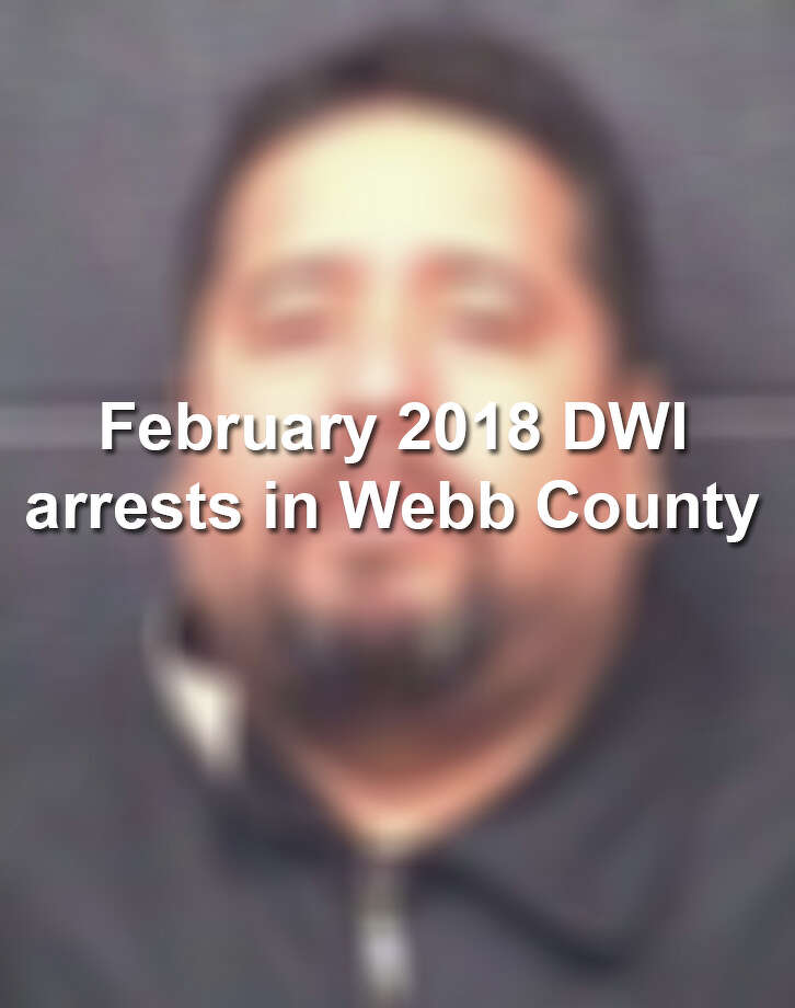 Scroll through to see the individuals arrested for DWI charges in February, Photo: Laredo Morning Times