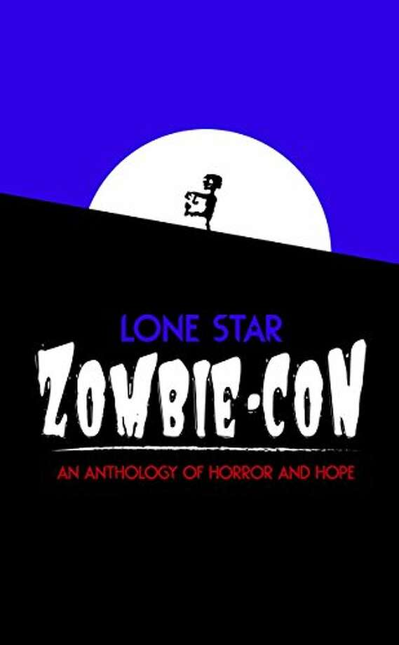 """""""Lone Star Zombie-Con: An Anthology of Horror and Hope"""" is a compilation of short stories about zombies. The book by Texas and Oklahoma authors is also a benefit for Hurricane Harvey victims. Photo: Courtesy Photo"""