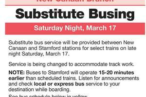 Select trains on the New Canaan branch of Metro-North Railroad will have substitute busing Saturday evening.
