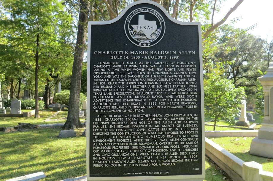 "A state historical marker erected in 2009 near Charlotte Allen's grave in Houston's historic Glenwood Cemetery summarizes the life of the woman known as the ""Mother of Houston."" Photo: Joe Holley / Houston Chronicle / Houston Chronicle"