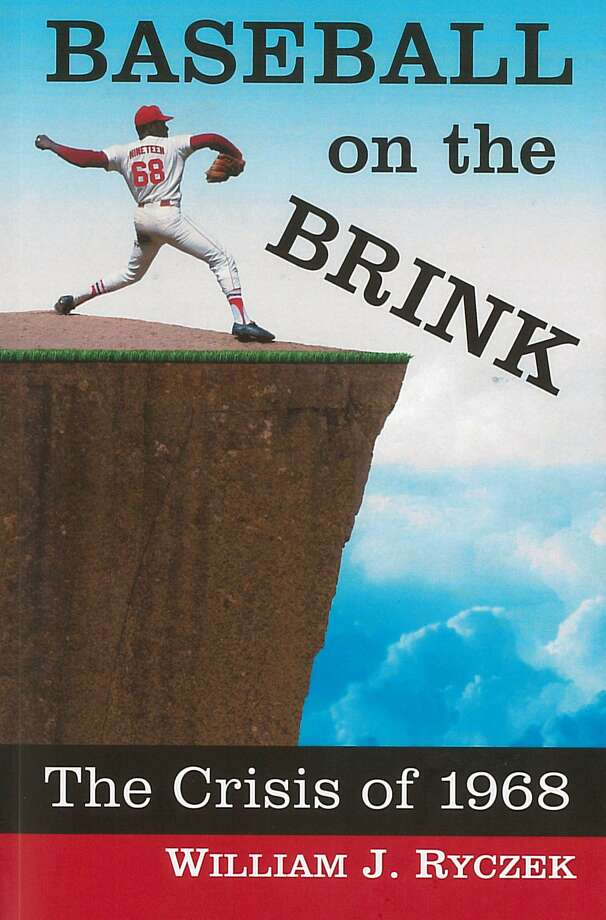 Baseball on the Brink: The crisis of 1968, by William J. Ryczek. Photo: Contributed Photo / Contributed Photo / Connecticut Post Contributed
