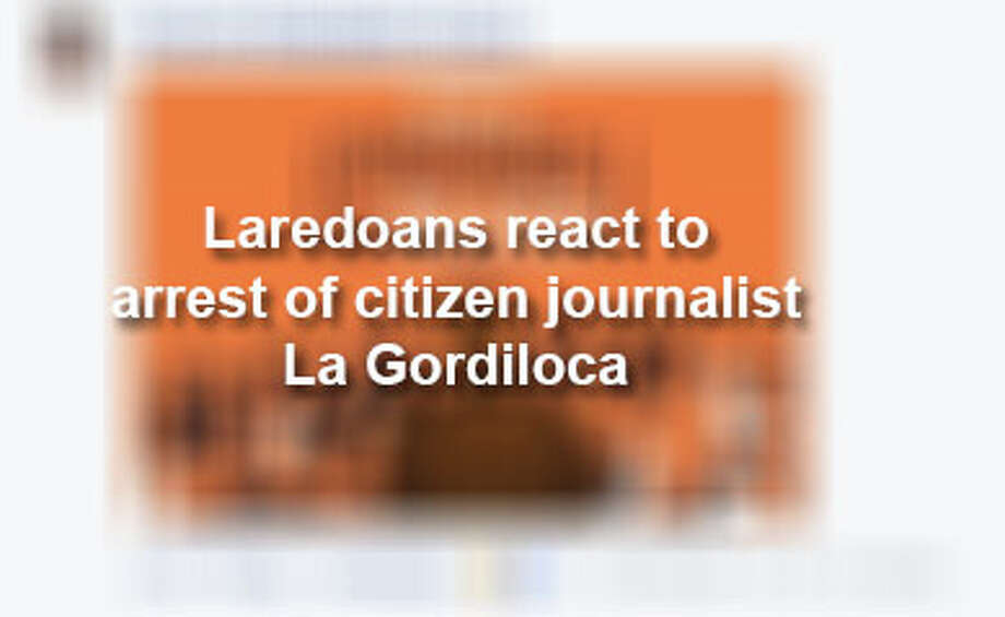Click through the slideshow to see locals' reactions to 'La Gordiloca's' December 2017 arrest.  Photo: Laredo Morning Times