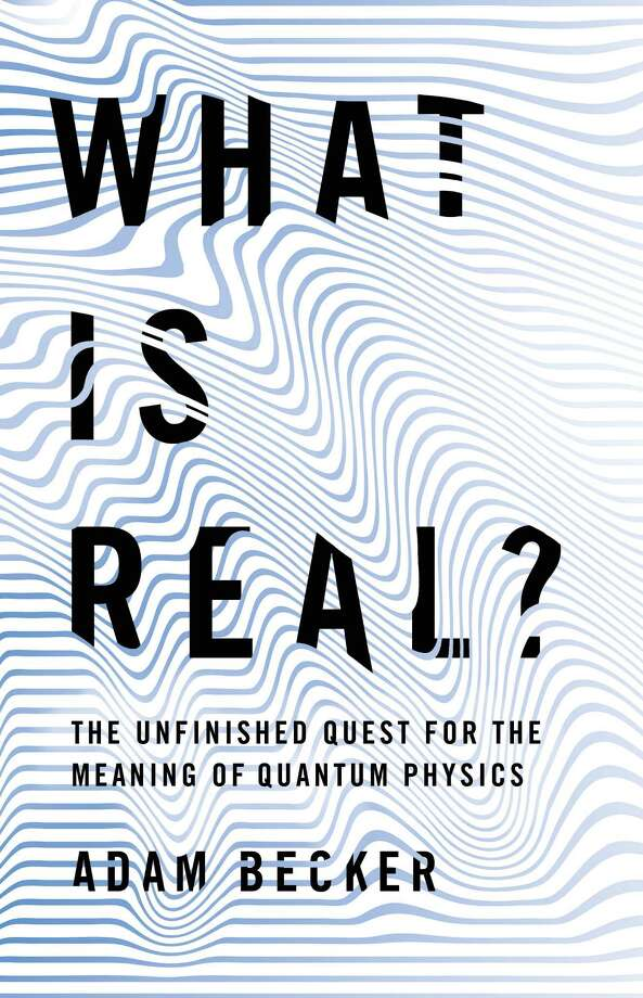 What Is Real?: The Unfinished Quest for the Meaning of Quantum Physics Photo: Basic Books, Handout / Handout