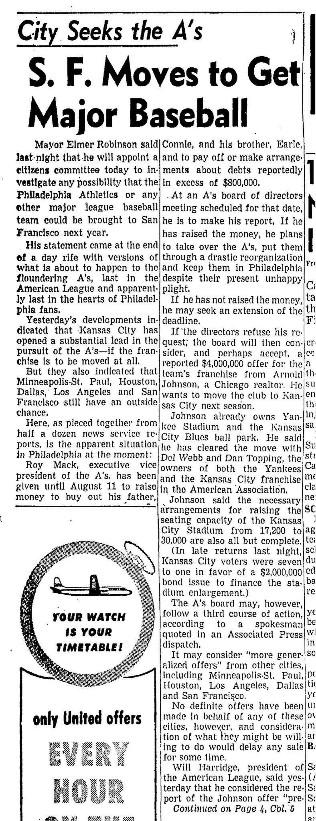 An August 4, 1954 Chronicle front page article on Mayor Elmer Robinson thought San Francisco had a shot a getting the Philadelphia A's to move here,
