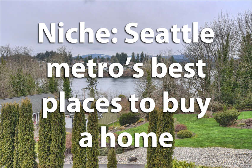 Community ranking site Niche weighed in on the best places in the Seattle metropolitan area to buy a home. See what they have to say.