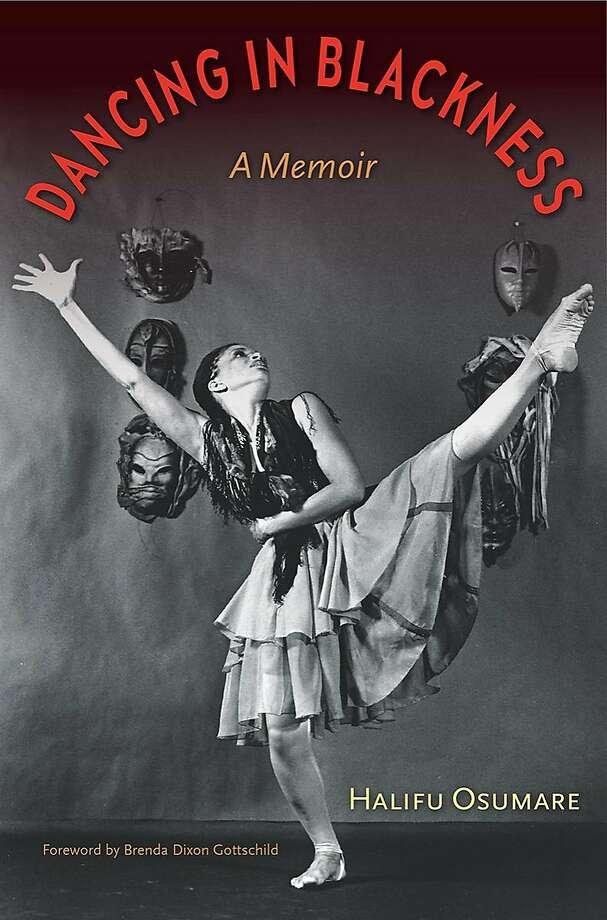"""Halifu Osumare's new memoir, """"Dancing in Blackness."""" Photo: University Press Of Florida"""