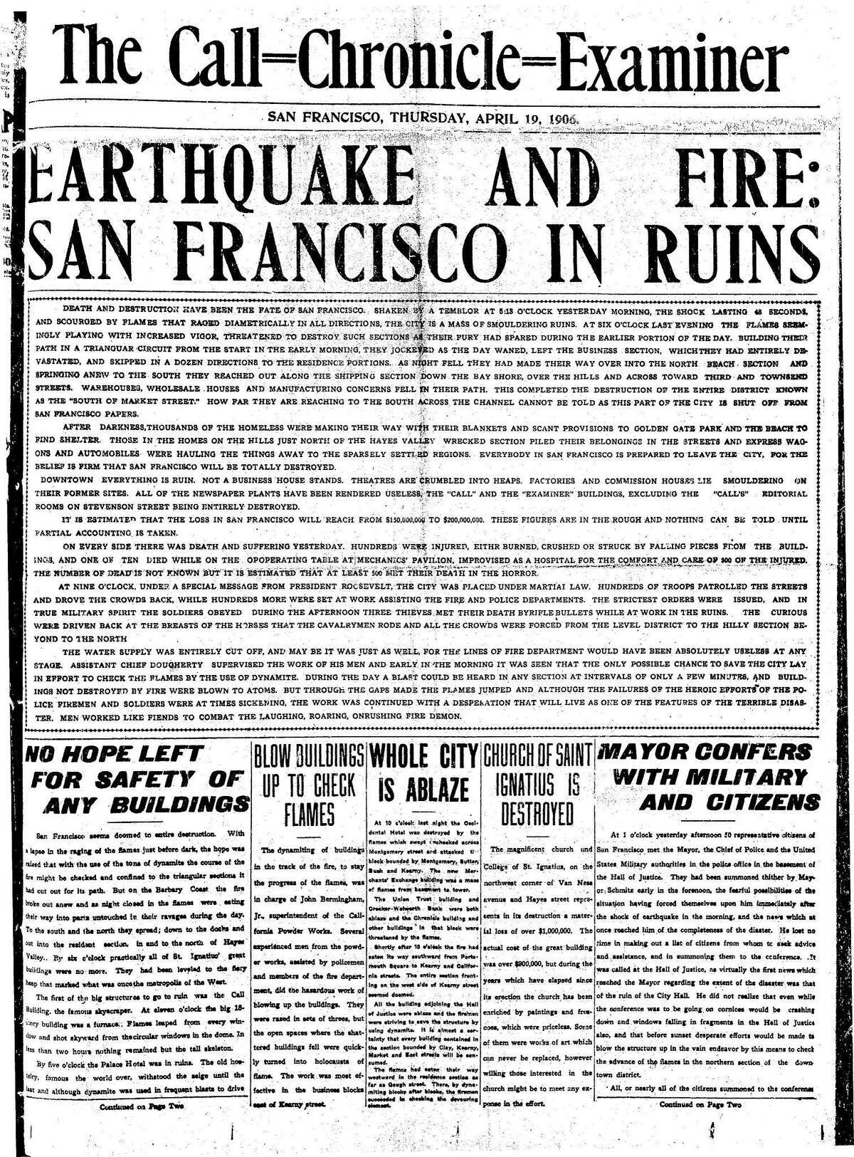 San Francisco Chronicle front page on April 19, 1906, the day after the massive earthquake and fire It was a combined paper written by the staffs of the Call, Examiner and Chronicle and printed in Oakland
