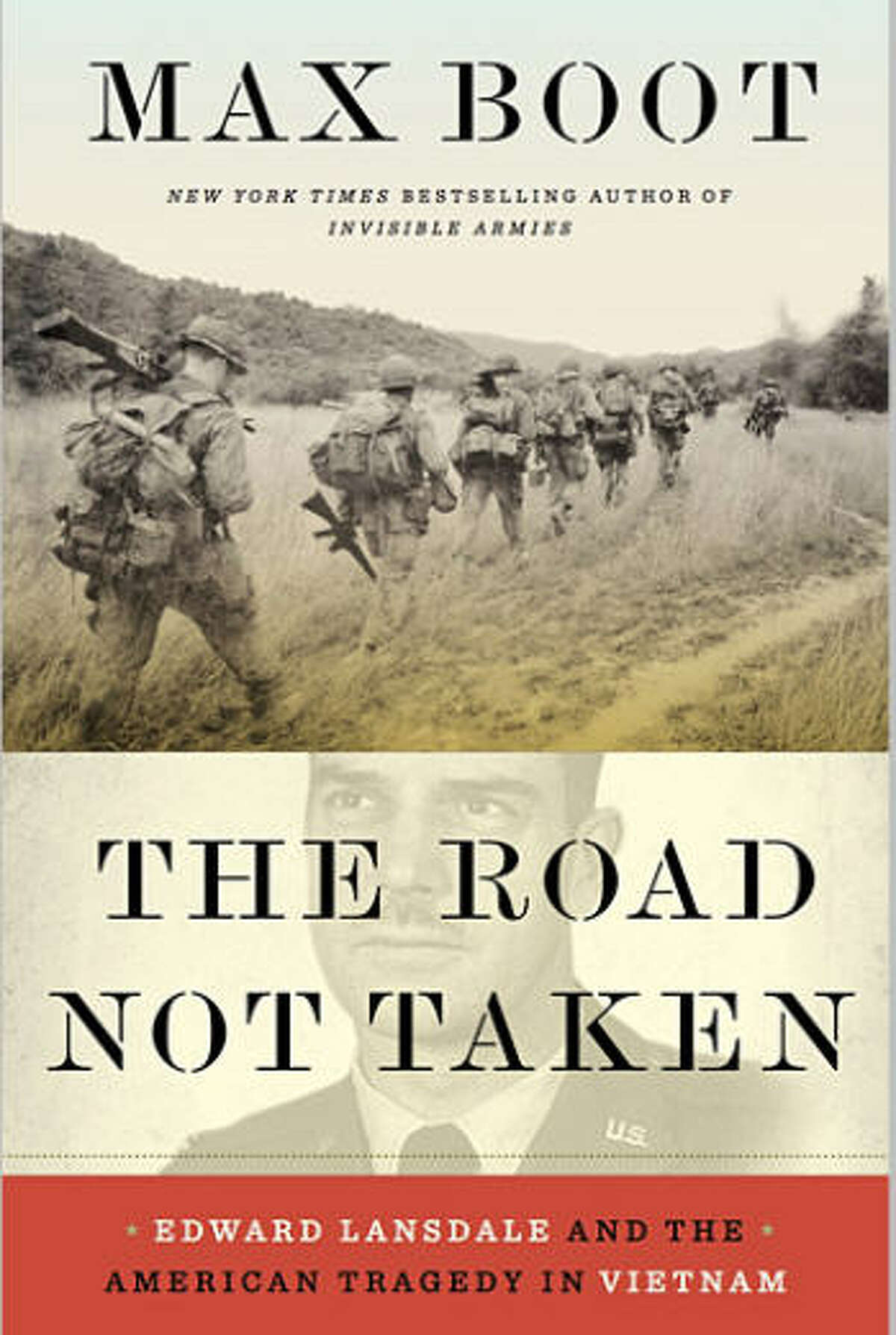 Cover of new biography of Maj. Gen. Edward Lansdale, a major figure of the Cold War era.