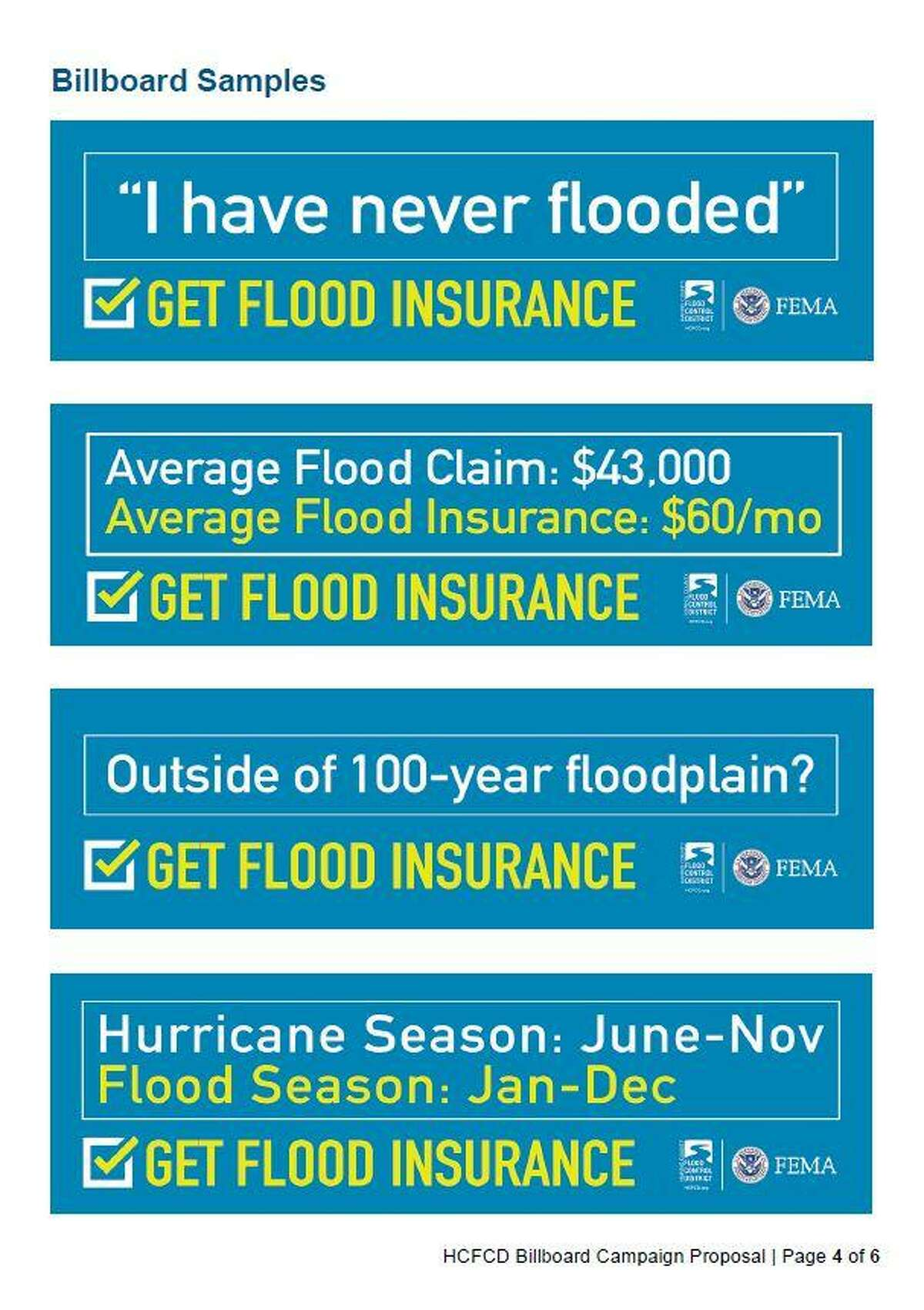 After Hurricane Harvey, the Harris County Flood Control District is seeking federal grant funds to launch a billboard campaign aimed at encouraging residents to buy flood insurance.