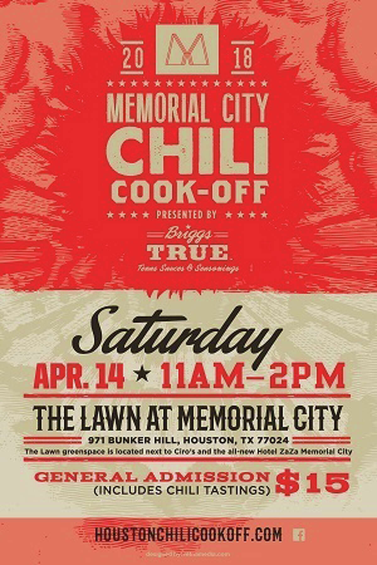 The 2018 Memorial City Chili Cook-Off Presented by Briggs True will be held April 14 from 11 a.m. to 2 p.m. at the Lawn in front of the new Hotel ZaZa.