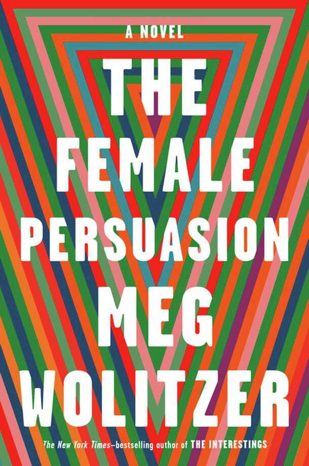 """The Female Persuasion"" by Meg Wolitzer; Riverhead (Penguin Random House) Photo: Penguin Random House / Newsday"
