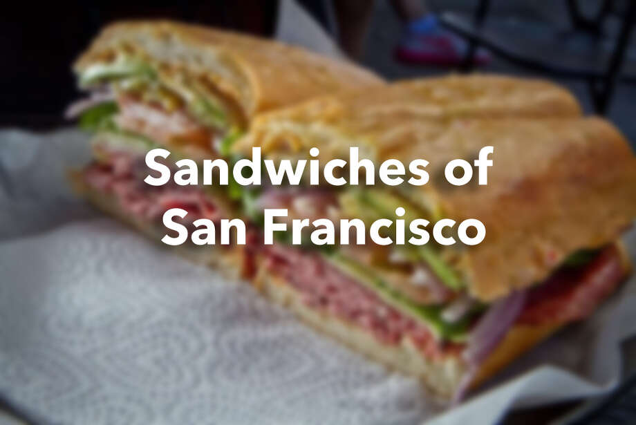 Sandwiches of San Francisco Photo: John Storey