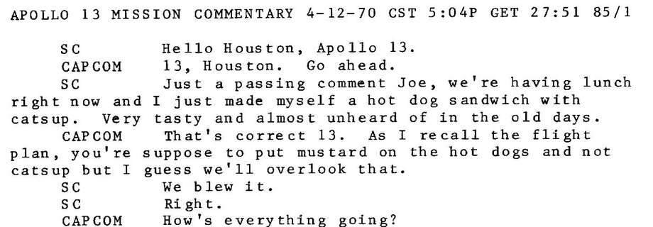 A brief conversation between NASA and Apollo 13 on April 12, 1970, stands as one of the funniest moments in space exploration history.Swipe through to see photos from Apollo 13's historic journey. Photo: NASA