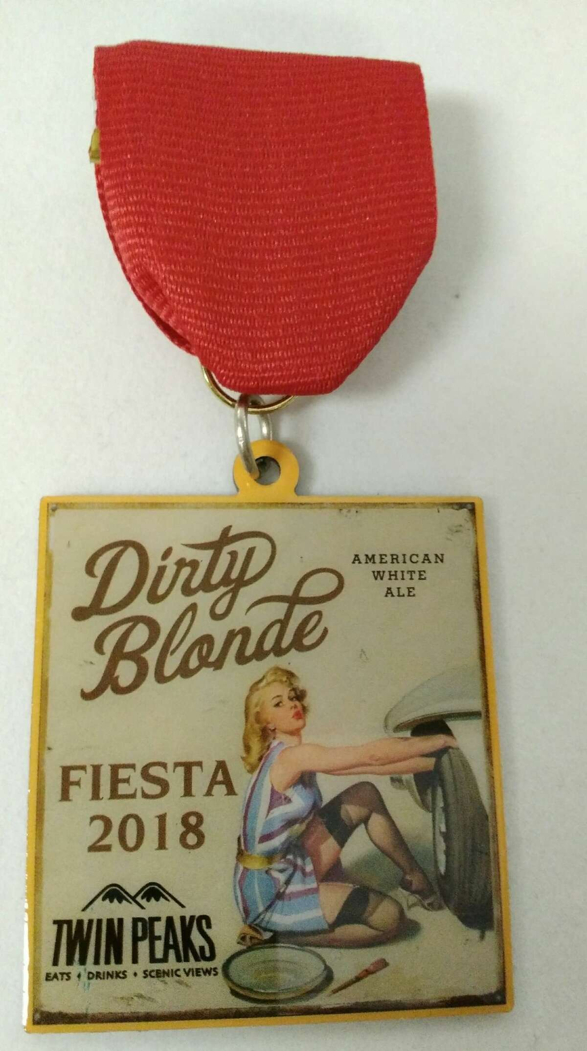 Twins Peaks Fiesta Medal, $10, available at area restaurants.