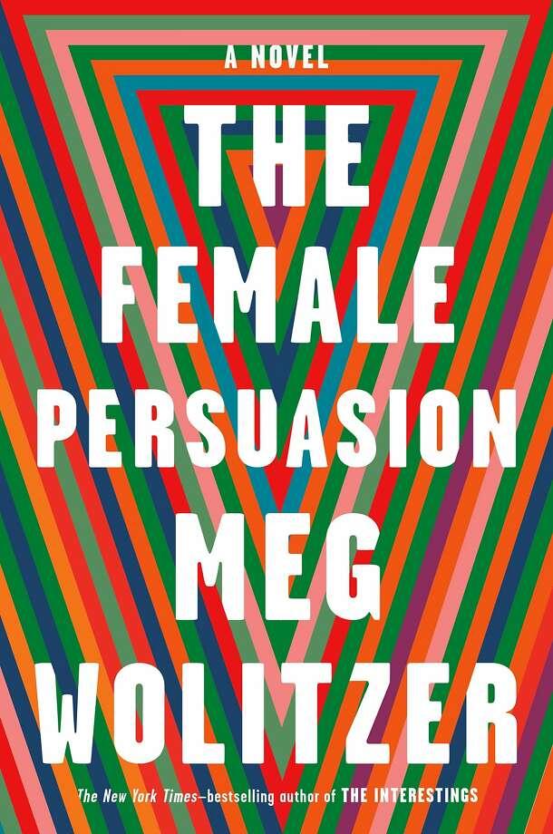 """The Female Persuasion"" Photo: Riverhead"