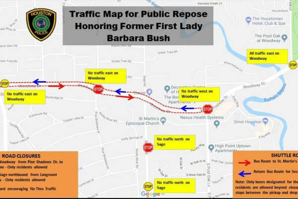 The Houston Police Department said part of Woodway Drive will be closed for First Lady Barbara Bush's funeral. Only residents will be allowed to pass through Pine Shadows Drive to Post Oak Lane. Sage Road northbound from from Longmont Drive to Woodway will also be restricted to residents only.