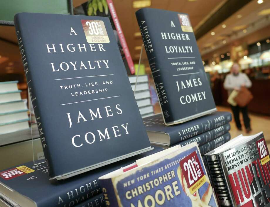 """This book, """"A Higher Loyalty,"""" has sparked a war of word in which the author, former FBI Director James Comey, has sunk to Donald Trump's level. Photo: Seth Wenig /Associated Press / Copyright 2018 The Associated Press. All rights reserved."""
