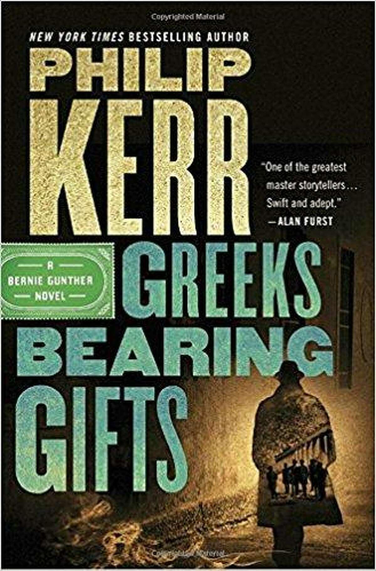 """Greeks Bearing Gifts,"" by Philip Kerr, Marian Wood Books/Putnam, $27"