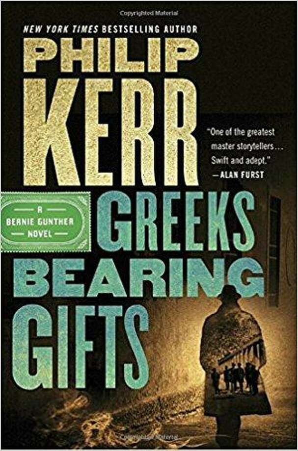 """Greeks Bearing Gifts,"" by Philip Kerr, Marian Wood Books/Putnam, $27 Photo: Marian Wood Books /Putnam"