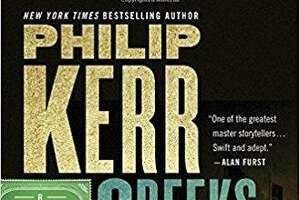 """Greeks Bearing Gifts,"" by Philip Kerr, Marian Wood Books/Putnam, $27"