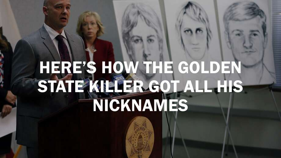 Click ahead to see all the nicknames and origins behind the Golden State Killer.  Photo: The Chronicle