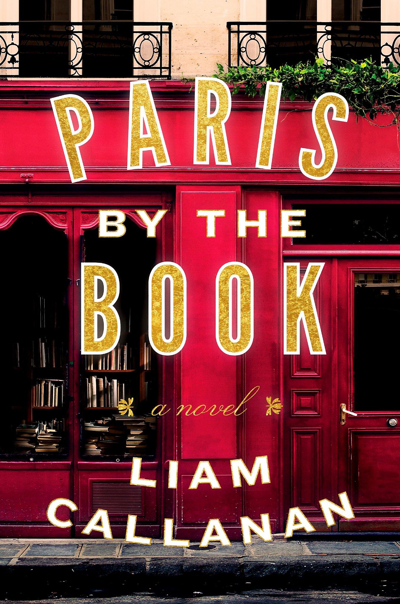 Paris by the Book,' by Liam Callanan