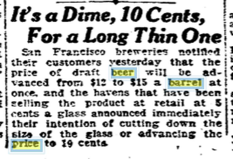 Back in 1918, beer lovers (and those who couldn't get clean water) could buy a barrel of the stuff for $15. Photo: San Francisco Chronicle