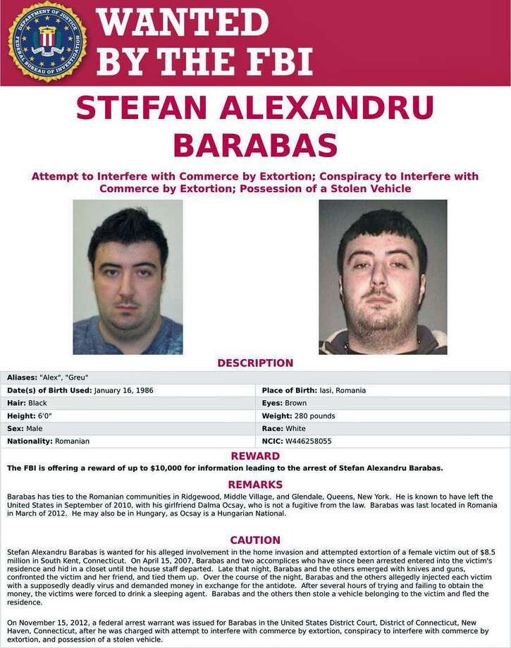 Stefan Alexandru Barabas, 32, a native of Iasi, Romania, has an active federal warrant for his arrest on the charges of attempt to interfere with commerce by extortion, conspiracy to interfere with commerce by extortion and possession of a stolen vehicle. Photo: Contributed Photo / Connecticut State Police / Contributed Photo / Connecticut Post Contributed