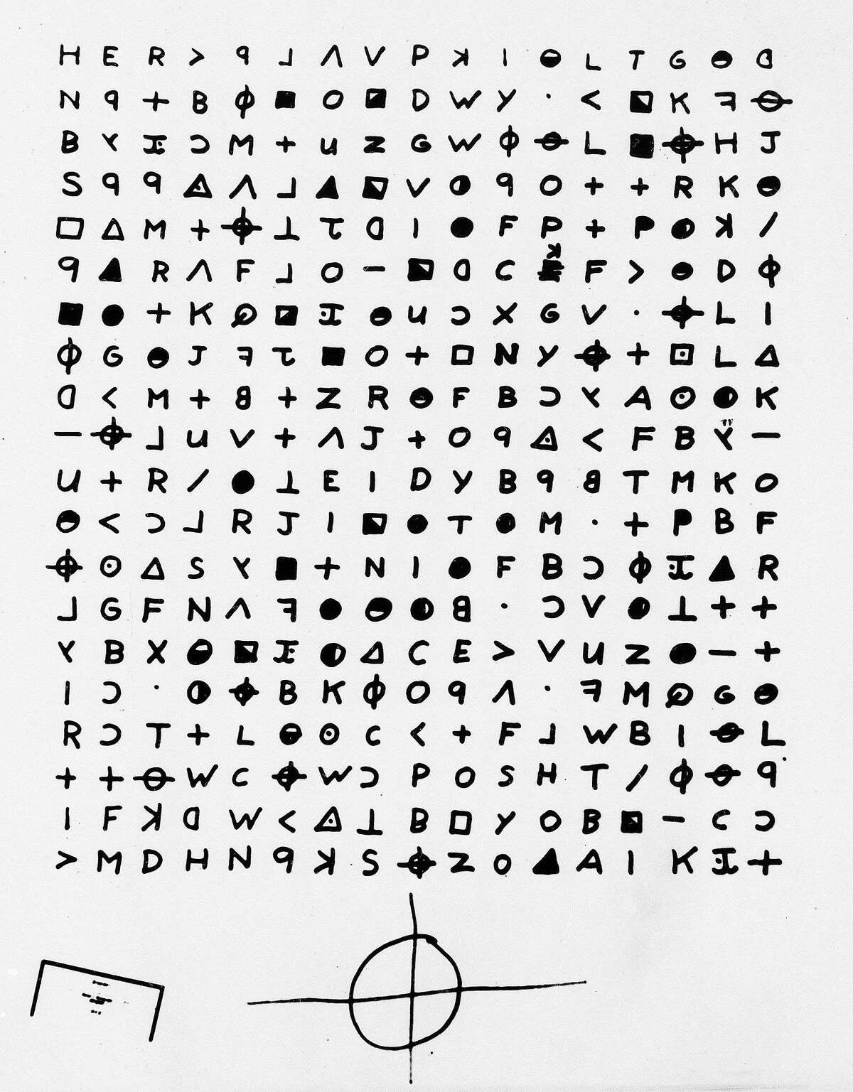 This is an undated copy of a cryptogram sent to the San Francisco Chronicle, Nov. 11, 1969 by the Zodiac Killer. The Zodiac killer is blamed for at least five murders in 1968 and 1969 in the San Francisco Bay Area. He was never caught, 150 anniversary maybe