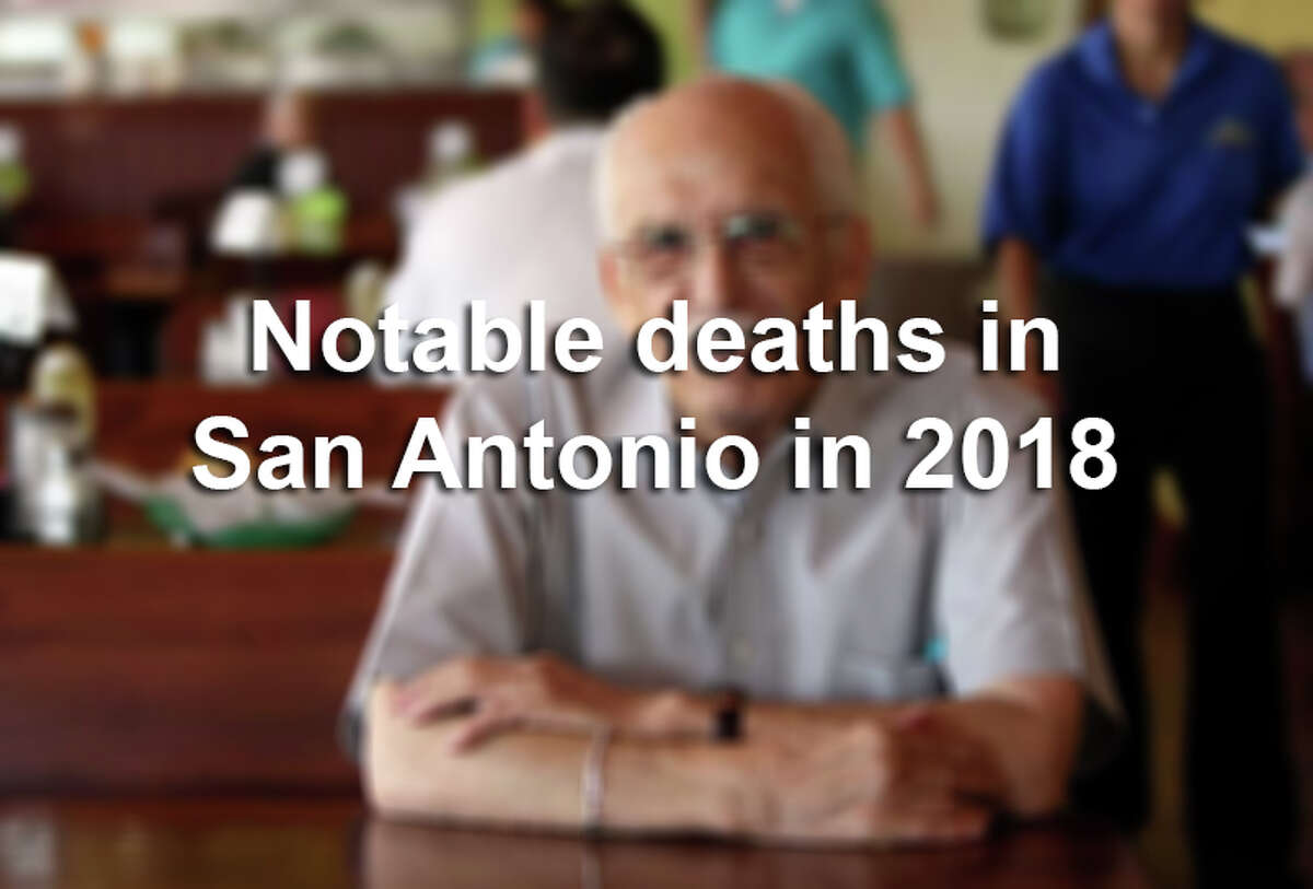 Click ahead to learn about the notable San Antonio residents we've said goodbye to in 2018.
