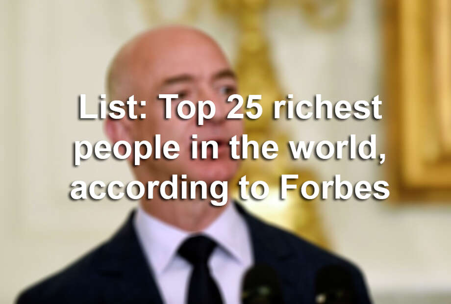 Click ahead to learn more about the top 25 richest people in the world in 2018, according to a Forbes. Photo: Susan Walsh/Associated Press